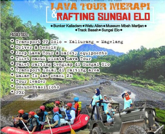 Lava Tour Merapi & Rafting Sungai Elo